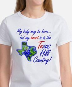 But My Heart's In the Texas Hill Country! Tee