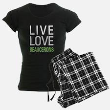 Live Love Beaucerons Pajamas