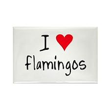 I LOVE Flamingos Rectangle Magnet