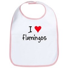 I LOVE Flamingos Bib