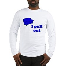 Couch I Pull Out Long Sleeve T-Shirt