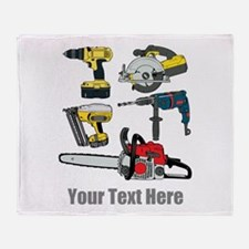 Power Tools and Custom Text. Throw Blanket