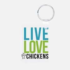 clean: live love chickens Keychains