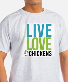 clean: live love chickens T-Shirt