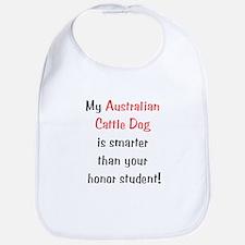 My Australian Cattle Dog is smarter... Bib