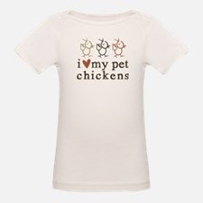 natural: love my pet chickens Tee