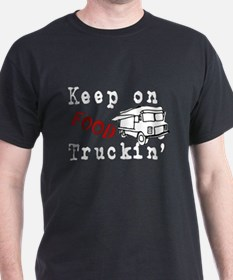 Keep on Food Truckin' T-Shirt
