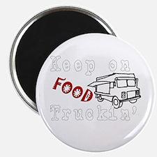 Keep on Food Truckin' Magnet