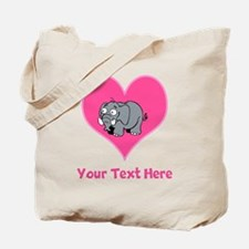 Elephant, Heart and Pink Text Tote Bag