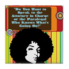Paralegal In Charge [Groovy E Tile Coaster