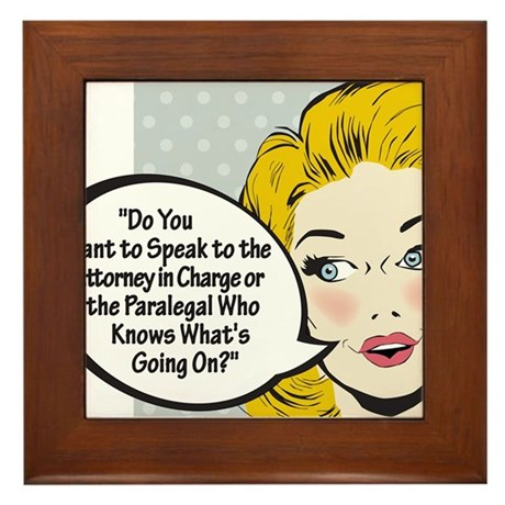 Paralegal In Charge [Toon Edi Framed Tile