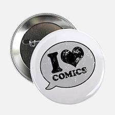 I Love Comics Button