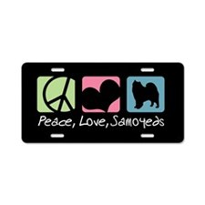 Peace, Love, Samoyeds Aluminum License Plate