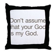Not My God Throw Pillow
