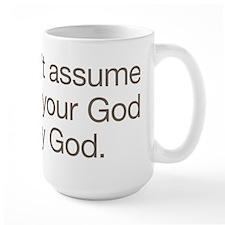 Not My God Mug