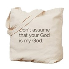 Not My God Tote Bag