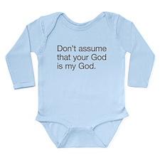 Not My God Long Sleeve Infant Bodysuit
