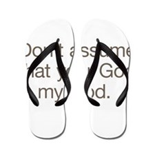 Not My God Flip Flops