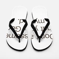 Not My God Flip Flops