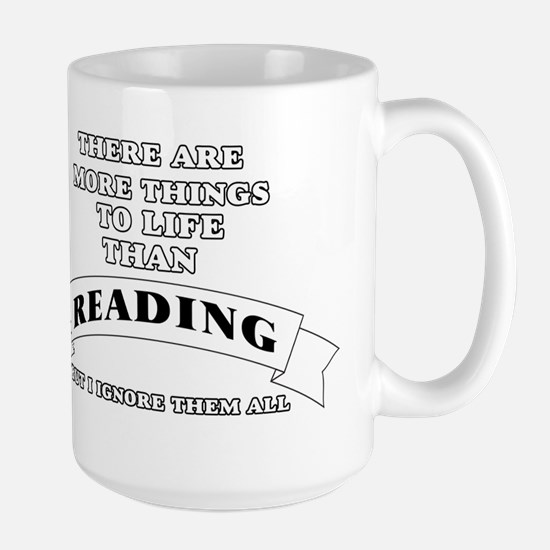 There Are More Things In Life Than Reading Bu Mugs
