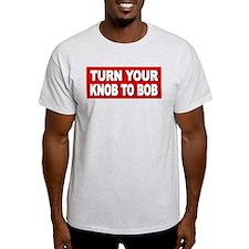 knob to bob T-Shirt