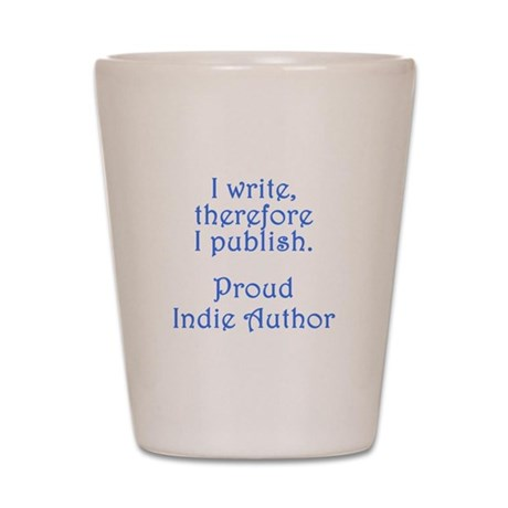 Proud Indie Author Shot Glass