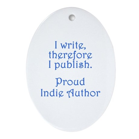 Proud Indie Author Ornament (Oval)
