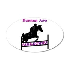 Horses Are Awesome 22x14 Oval Wall Peel
