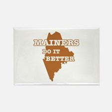 Mainers Do It Better Rectangle Magnet