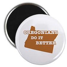 Oregonians Do It Better Magnet