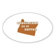 Oregonians Do It Better Decal