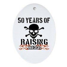 50 years of raising hell Ornament (Oval)