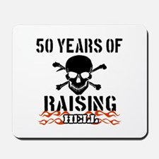 50 years of raising hell Mousepad