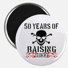 50 years of raising hell Magnet