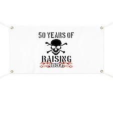 50 years of raising hell Banner