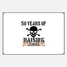 50 years of raising hell Banner