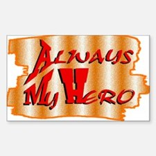 always my hero Decal