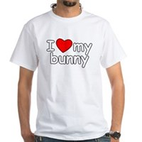 I Love My Bunny White T-Shirt