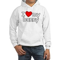 I Love My Bunny Hooded Sweatshirt