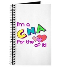 I'm A CNA For The Love Of It Journal
