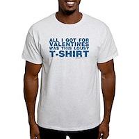 Lousy Valentines Day T-Shirt Light T-Shirt
