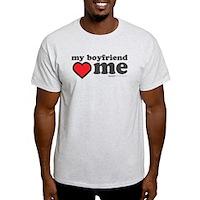 My Boyfriend Loves Me Light T-Shirt