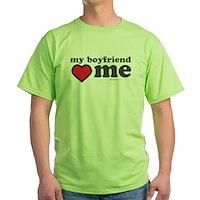My Boyfriend Loves Me Green T-Shirt