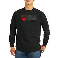 My Boyfriend Loves Me Long Sleeve Dark T-Shirt