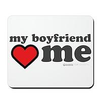 My Boyfriend Loves Me Mousepad