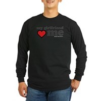My Girlfriend Loves Me Long Sleeve Dark T-Shirt