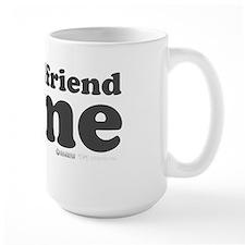 My Girlfriend Loves Me Mug