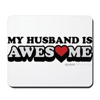 My Husband Is Awesome Mousepad
