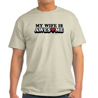 My Wife Is Awesome Light T-Shirt