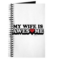 My Wife Is Awesome Journal